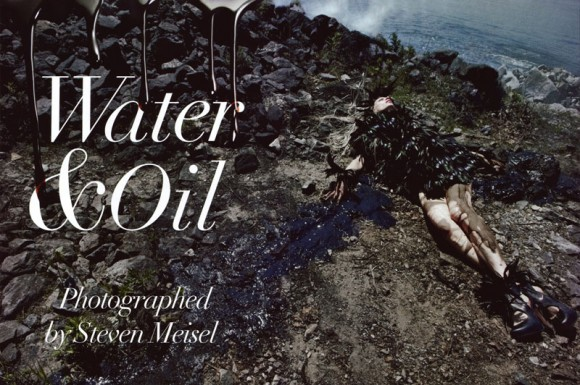 waterandoil1 580x385 Нефть и вода – Steven Meisel